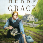 Herb of Grace by Adina Senft, book 1 in the Healing Grace series