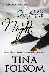 One Foolish Night by Tina Folsom