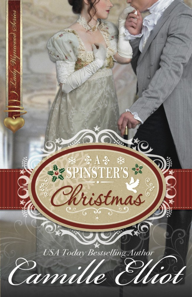 A Spinster's Christmas by Camille Elliot