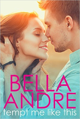 Tempt Me Like This by Bella Andre