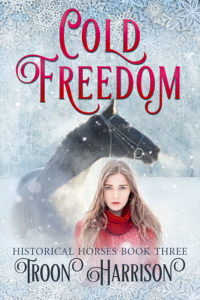 Cold Freedom by Troon Harrison
