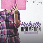 Hickville Redemption by Mary Karlik