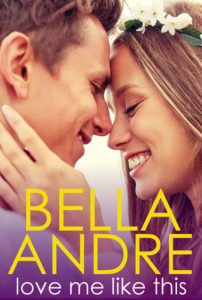 Love Me Like This by Bella Andre