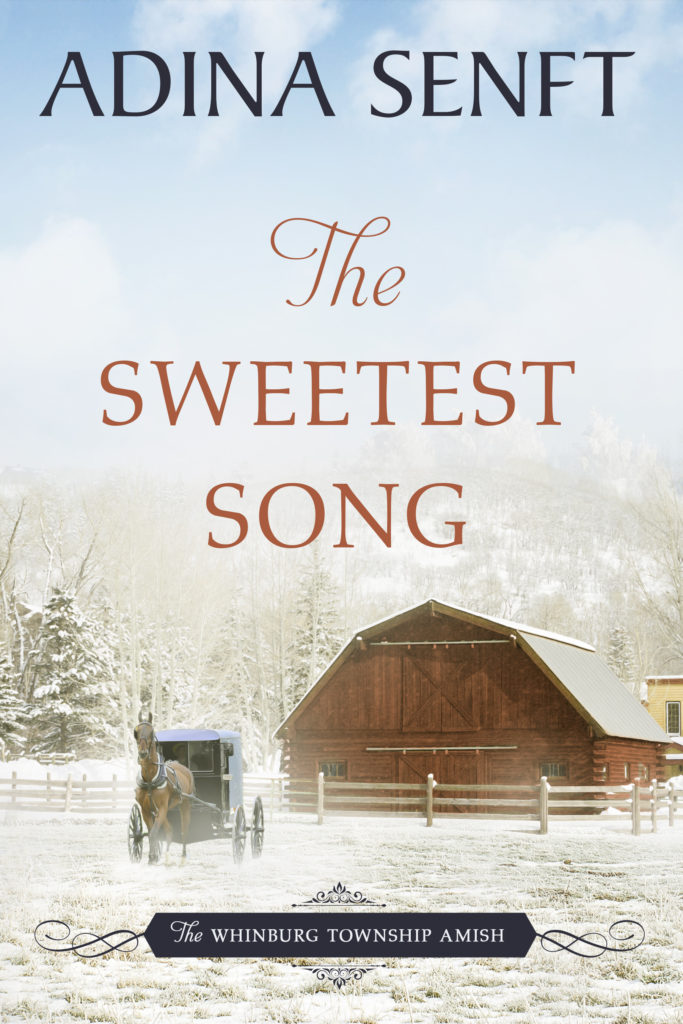 The Sweetest Song by Adina Senft